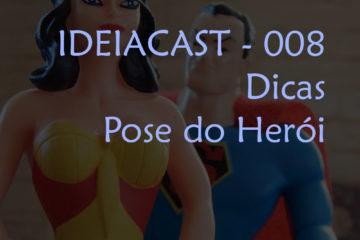 IDEIACAST008